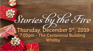 Stories by the Fire 2019 @ Regal Room at The Centennial Building | Whitby | Ontario | Canada