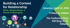Building a Context for Relationship @ The Gathering Place | Oshawa | Ontario | Canada