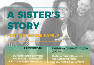 A Sister's Story, for the whole family @ The Gathering Place | Oshawa | Ontario | Canada